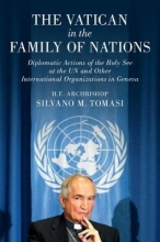 Tomasi, Silvano M. The Vatican in the Family of Nations