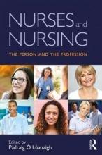 Lúanaigh, Pádraig Ó Nurses and Nursing