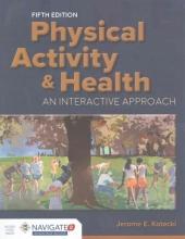 Jerome E. Kotecki Physical Activity & Health