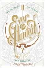 Summerill, Erin Ever the Hunted