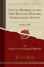 Society, Historic Genealogical List of Members of the New-England Historic Genealogical Society