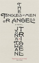 Trigell, Jonathan The Tongues of Men or Angels