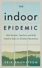 Erik Shonstrom The Indoor Epidemic
