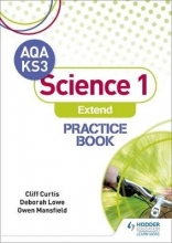 Curtis, Cliff AQA Key Stage 3 Science 1 `Extend` Practice Book