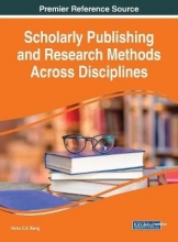 Scholarly Publishing and Research Methods Across Disciplines