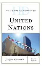 Jacques Fomerand Historical Dictionary of the United Nations