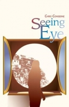 Chris Considine Seeing Eye