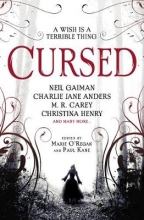 James Brogden Angela Slatter    Paul Kane    Alison Littlewood, Cursed: An Anthology