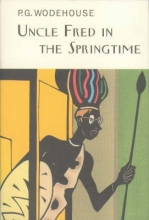 Wodehouse, P G Uncle Fred in the Springtime