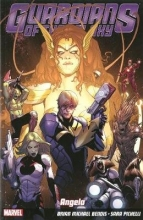 Bendis, Brian Guardians Of The Galaxy Volume 2: Angela