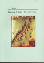 Daly, Padraig J. The Other Sea