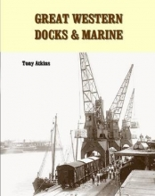 Tony Atkins Great Western Docks & Marine
