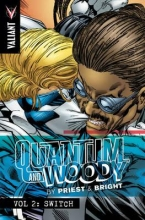 Priest, Christopher Quantum and Woody by Priest & Bright Volume 2