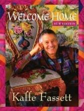Fassett, Kaffe Welcome Home Kaffe Fassett