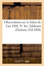 Vve Gueffier Observations Sur Le Salon de L`An 1808. N Ier. Tableaux D`Histoire