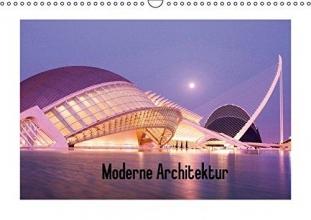 Bücker, Michael Moderne Architektur (Wandkalender 2016 DIN A3 quer)