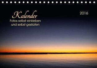 Roder, Peter Kalender - Fotos selbst einkleben und selbst gestalten (Tischkalender 2016 DIN A5 quer)