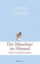 Thoma, Ludwig Der Münchner im Himmel