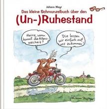 Schmunzelbuch �ber den (Un-) Ruhestand