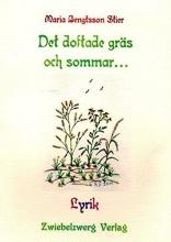 Bengtsson Stier, Maria Det doftade gräs och sommar...