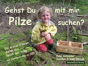 Schneider, Holm Gehst du mit mir Pilze suchen?