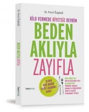 Özgönül, Fevzi Beden Akliyla Zayifla