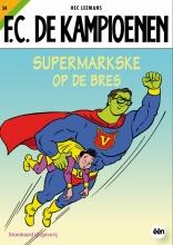Hec  Leemans F.C. De Kampioenen 34 Supermarkske op de bres