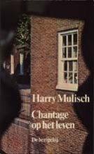 Harry  Mulisch Chantage op het leven