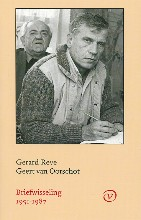 Gerard  Reve REVE-VAN OORSCHOT - BRIEFWISSELING 1957-1987