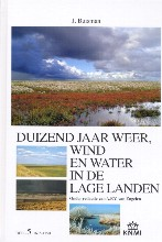 Jan  Buisman duizend jaar weer, wind en water in de Lage Landen V
