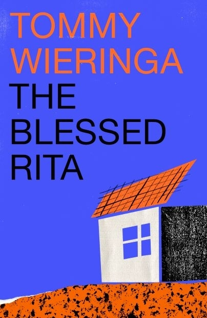 Wieringa, Tommy,The Blessed Rita