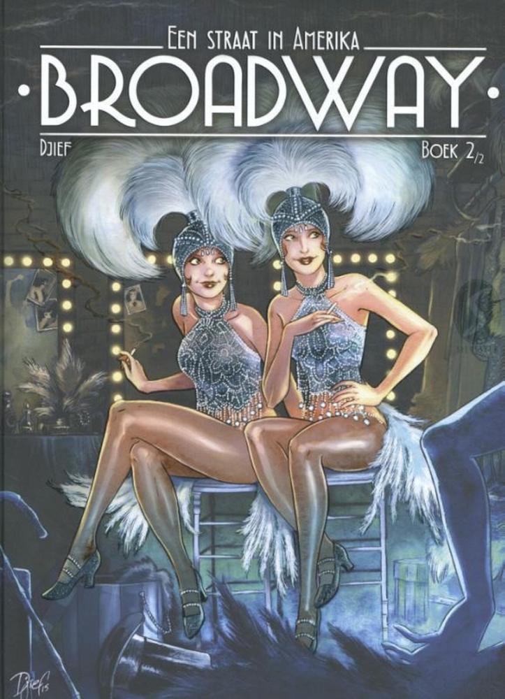 Djief,Broadway 2: Een straat in Amerika