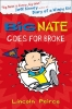Peirce, Lincoln, Big Nate Goes for Broke