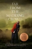 Hardy, Thomas, Far from the Madding Crowd