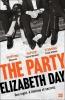 Day Elizabeth, Party