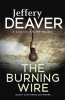 Jeffery Deaver, The Burning Wire