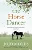 Moyes, Jojo, Horse Dancer