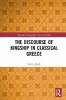 Carol (University of Oxford, UK) Atack, The Discourse of Kingship in Classical Greece