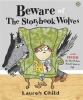 Child, Lauren, Beware the Storybook Wolves