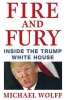 Michael Wolff, Fire and Fury
