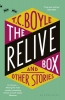 T C Boyle, Relive Box and Other Stories