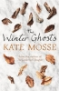 Mosse, Kate, Winter Ghosts