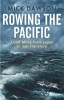 Mick Dawson, Rowing the Pacific