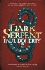 Doherty, Paul, Dark Serpent (Hugh Corbett Mysteries, Book 18)