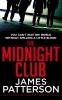 Patterson James, Midnight Club