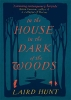 Hunt Laird, House in the Dark of the Woods