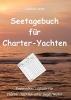 Seitz, Joachim, Seetagebuch f?r Charter-Yachten