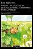 Sepúlveda, Luis, Historia de un caracol que descubri? la importancia de la lentitud