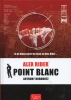 <b>Anthony  Horowitz</b>,Point Blanc (Alex Rider 2)