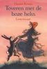 Hanna Kraan, Toveren met de boze heks